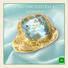 Siegelring im Vintage-Style mit glamourösem Aquamarin in Gelbgold